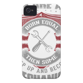 We are born equal but some become Mechanics Case-Mate iPhone 4 Case