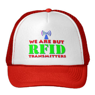 We Are But RFID Transmitters Hat
