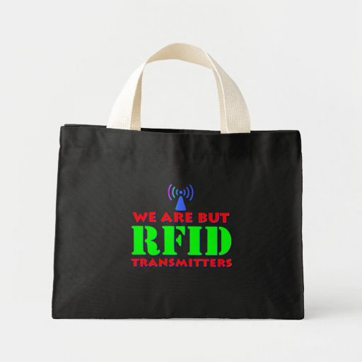 We Are But RFID Transmitters Tote Bag