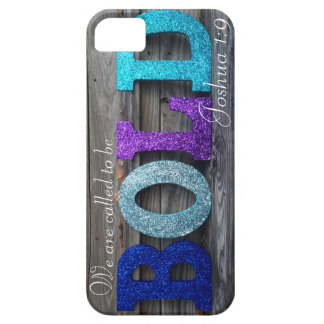 We Are Called to Be Bold - Joshua 1:9 iPhone SE/5/5s Case