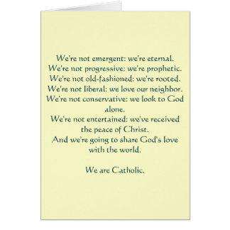 We are Catholic: notecard