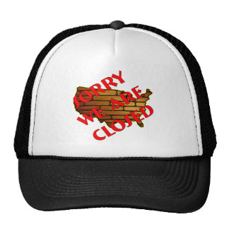We Are Closed Illegal Immigration Trucker Hat