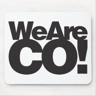 We Are Colorado Mouse Pad