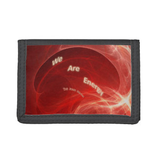 """""""We Are Energy"""" - Tri-fold Wallet"""