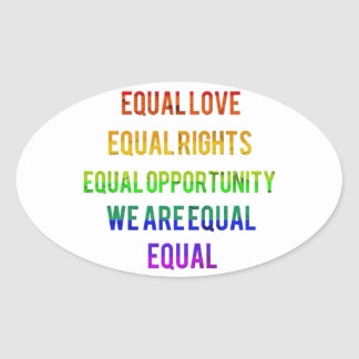 We Are Equal! Oval Sticker