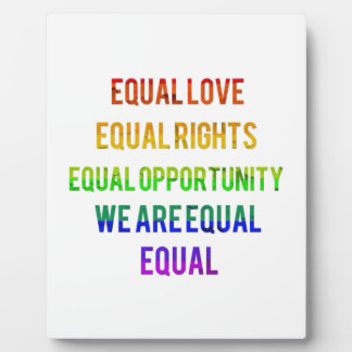 We Are Equal! Photo Plaque