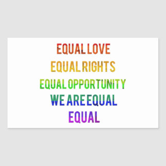 We Are Equal! Rectangular Sticker