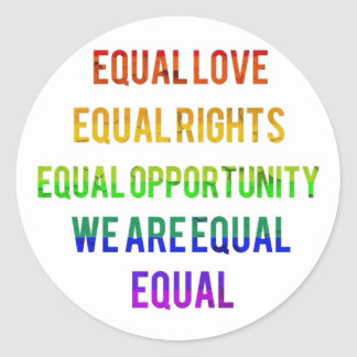 We Are Equal! Round Sticker