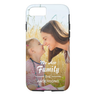 We Are Family Photo Portrait iPhone 8/7 Case