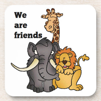 We Are Friends Coaster