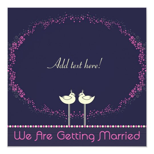 We Are Getting Married - Invitation