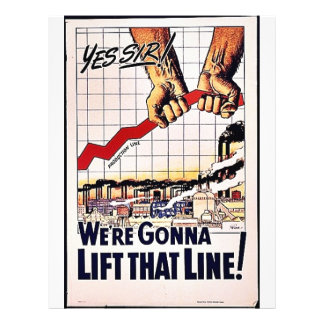 We Are Gonna, Lift That Line Flyer