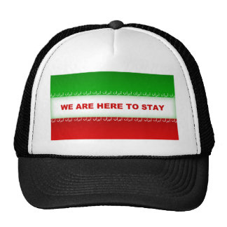 We are here to stay trucker hat
