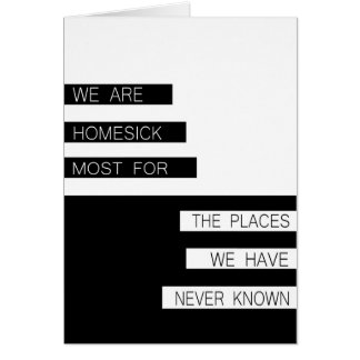 We Are Homesick - Inspirational Quote, Modern Card