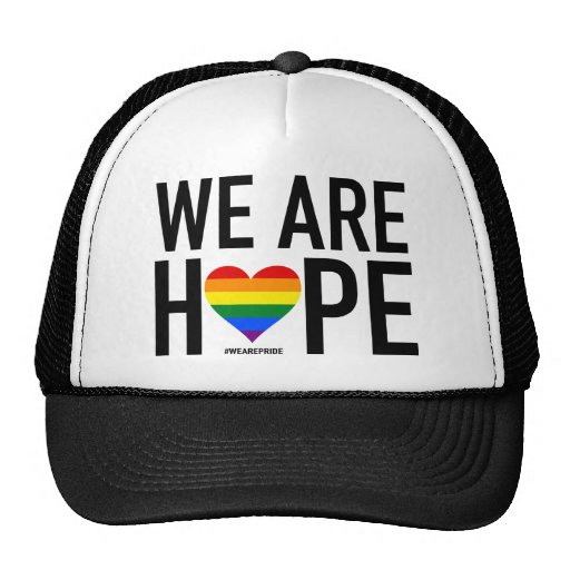 We Are Hope Trucker Hat