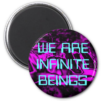 WE ARE INFINITE magnet