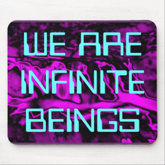 WE ARE INFINITE mousepad
