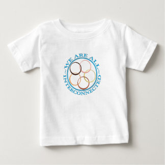 We are interconnected baby T-Shirt