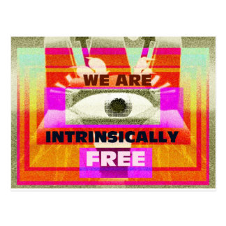 We are intrinsically Free Postcard