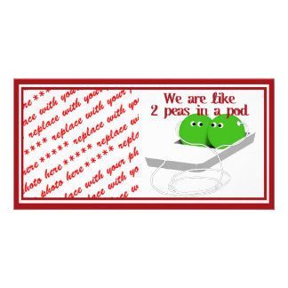 We are Like Two Peas in a Pod Card