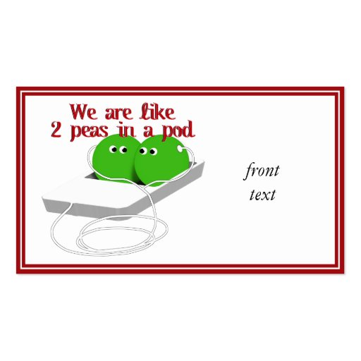 We are Like Two Peas in a Pod Double-Sided Standard Business Cards (Pack Of 100)