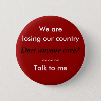 We are losing our country button