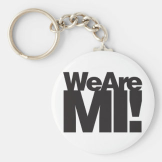 We Are Michigan Keychain