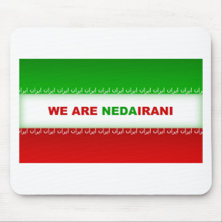 We are NedaIrani Mouse Pad