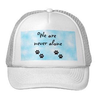 We are never alone-hat trucker hat