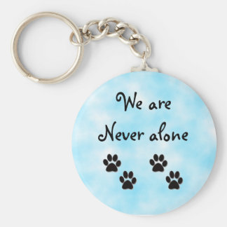 We are never alone-keychain basic round button keychain