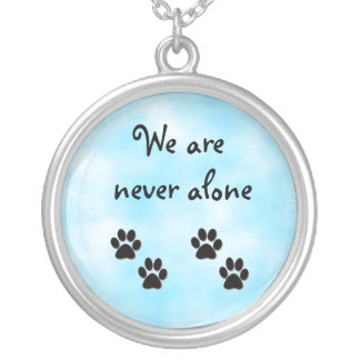 We are never alone-necklace