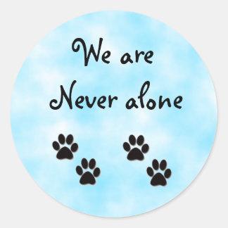 We are never alone-sticker classic round sticker