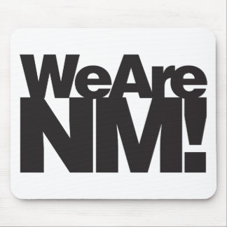 We Are New Mexico Mouse Pad