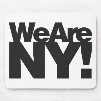 We Are New York Mouse Pad