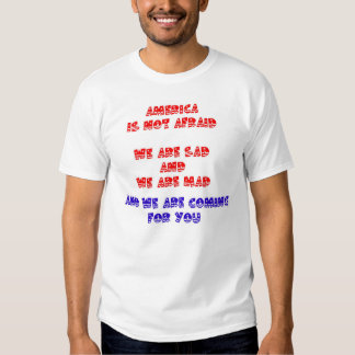 WE ARE NOT AFRAID T-Shirt