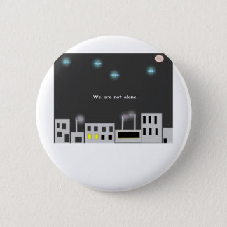 we-are-not-alone button