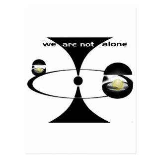 We Are Not Alone Postcard