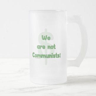 We Are Not Communists Mug