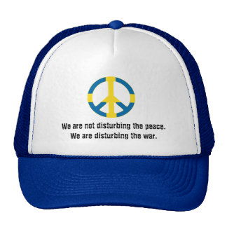 We are not disturbing the peace... trucker hat