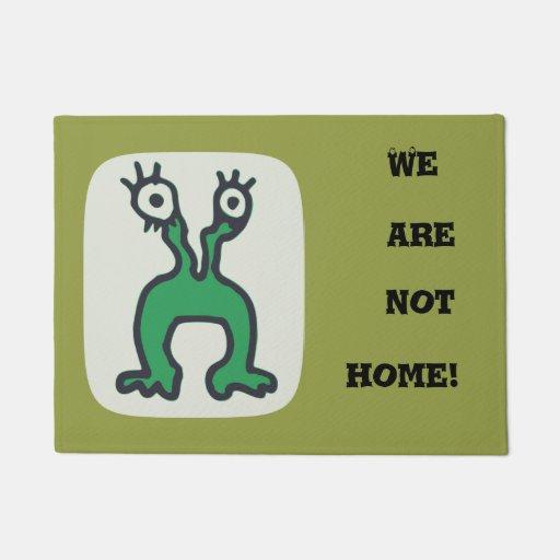 We are not home Cute Doormat