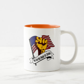 We Are Not Made For Defeat Two-Tone Coffee Mug