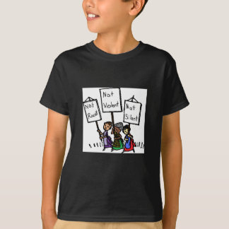 We are not racist, violent, or silent! T-Shirt