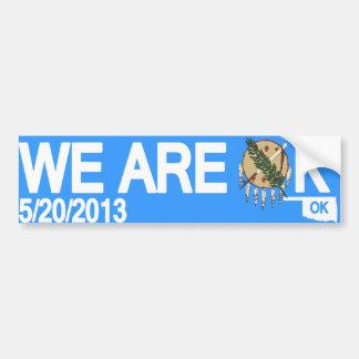 """We Are OK"" Oklahoma Tornado Relief Bumper Sticker Car Bumper Sticker"