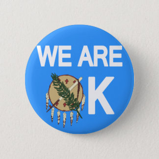 """We Are OK"" Oklahoma Tornado Relief Button"