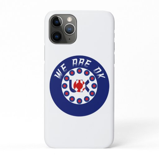 We Are OK UK iPhone 11 Pro Case