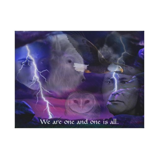 We are one and one is all gallery wrapped canvas
