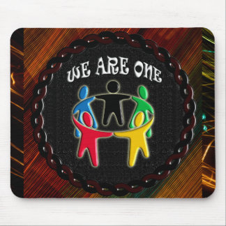 WE ARE ONE CIRCLE OF FRIENDS MOUSEPAD