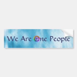 We Are One People Car Bumper Sticker