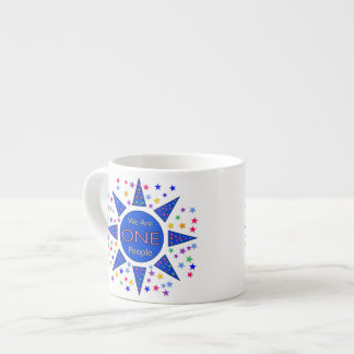 We Are One People Espresso Cup