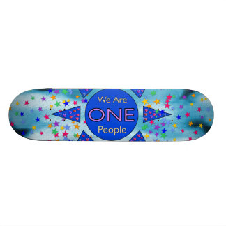 We Are One People Skate Board Decks